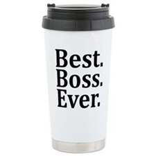 Best Boss Ever. Travel Mug