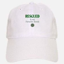 Rescued is my Favorite Breed Baseball Baseball Cap