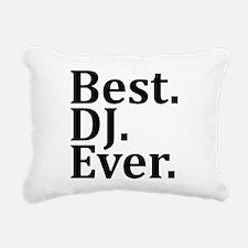 Best DJ Ever. Rectangular Canvas Pillow