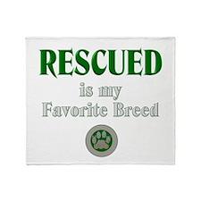 Rescued is my Favorite Breed Throw Blanket