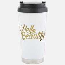 Hello Beautiful Travel Mug