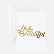 Hello Beautiful Greeting Cards