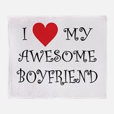 I Love My Awesome Boyfriend Throw Blanket