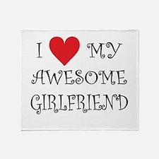 I Love My Awesome Girlfriend Throw Blanket