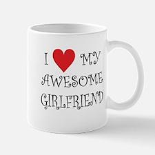 I Love My Awesome Girlfriend Mugs