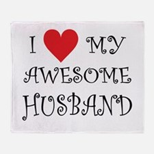 I Love My Awesome Husband Throw Blanket