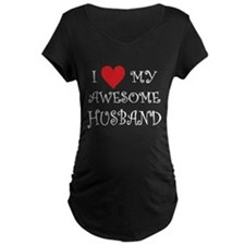 I Love My Awesome Husband Maternity T-Shirt