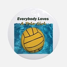 Everybody Loves a Polo Girl Ornament (Round)