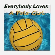 Everybody Loves a Polo Girl Tile Coaster