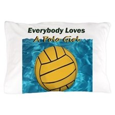 Everybody Loves a Polo Girl Pillow Case