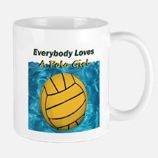 Everybody Loves a Polo Girl Mugs