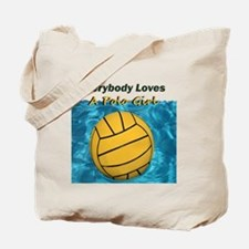 Everybody Loves a Polo Girl Tote Bag