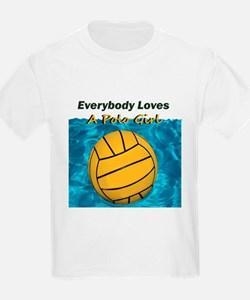 Everybody Loves a Polo Girl T-Shirt