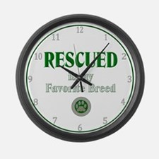 Rescued is my Favorite Breed Large Wall Clock