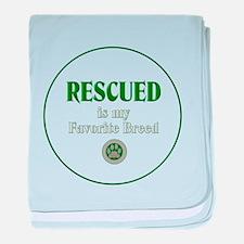 Rescued is my Favorite Breed baby blanket