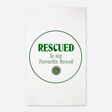 Rescued is my Favorite Breed Area Rug