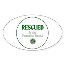 Rescued is my Favorite Breed Decal