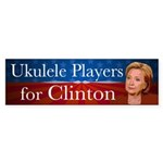 Ukulele Players For Clinton Bumper Sticker