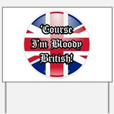 British Yard Sign