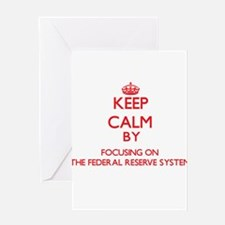 Keep Calm by focusing on The Federa Greeting Cards