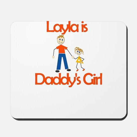 Layla is Daddy's Girl Mousepad