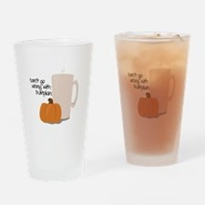 Cant Go Wrong Drinking Glass