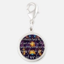 Spirituality Must be Lived Silver Round Charm