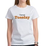 Casual Tuesday Work At Home Women's T-Shirt