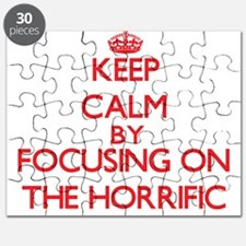 Keep Calm by focusing on The Horrific Puzzle