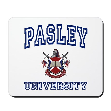 PASLEY University Mousepad
