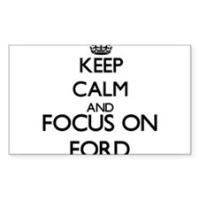 Keep calm and Focus on Ford Decal