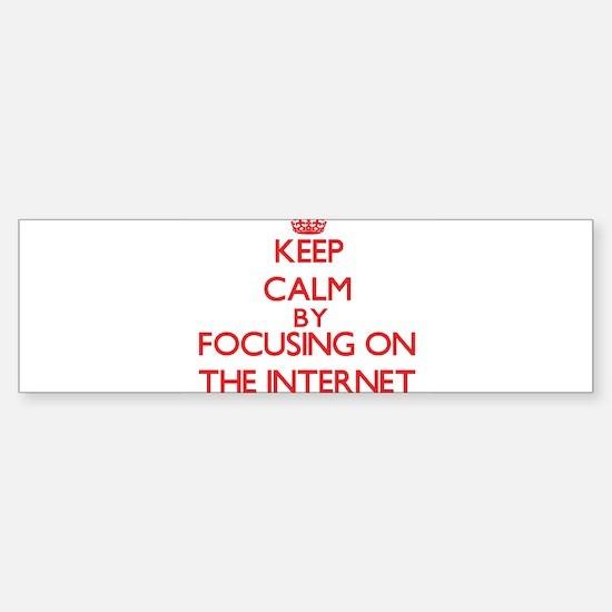 Keep Calm by focusing on The Intern Bumper Bumper Bumper Sticker