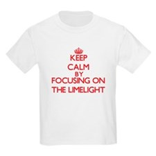 Keep Calm by focusing on The Limelight T-Shirt
