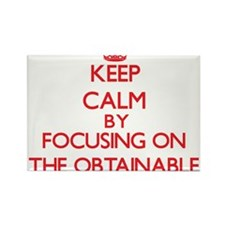 Keep Calm by focusing on The Obtainable Magnets