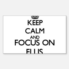 Keep calm and Focus on Ellis Decal