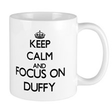 Keep calm and Focus on Duffy Mugs