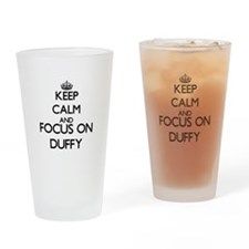 Keep calm and Focus on Duffy Drinking Glass