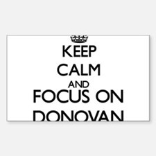 Keep calm and Focus on Donovan Decal
