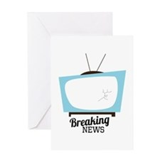 Breaking News Greeting Cards