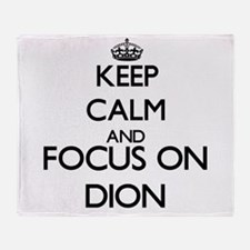 Keep calm and Focus on Dion Throw Blanket