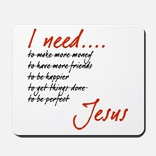 I Need Jesus Black and Red Mousepad