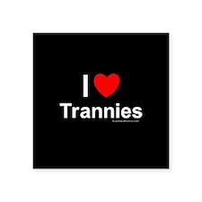"Trannies Square Sticker 3"" x 3"""