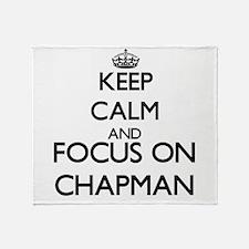 Keep calm and Focus on Chapman Throw Blanket