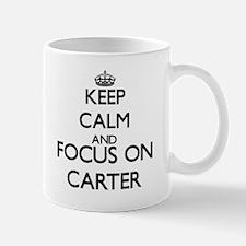Keep calm and Focus on Carter Mugs
