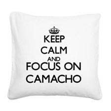 Keep calm and Focus on Camach Square Canvas Pillow