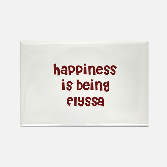happiness is being Elyssa Rectangle Magnet