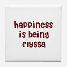 happiness is being Elyssa Tile Coaster
