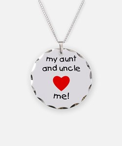 My aunt and uncle love me Necklace Circle Charm