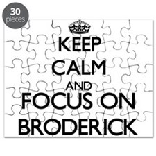Keep calm and Focus on Broderick Puzzle