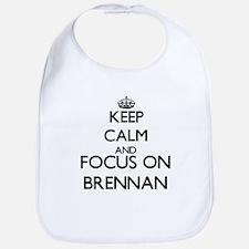 Keep calm and Focus on Brennan Bib
